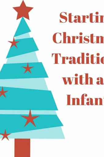 Starting Christmas Traditions With An Infant