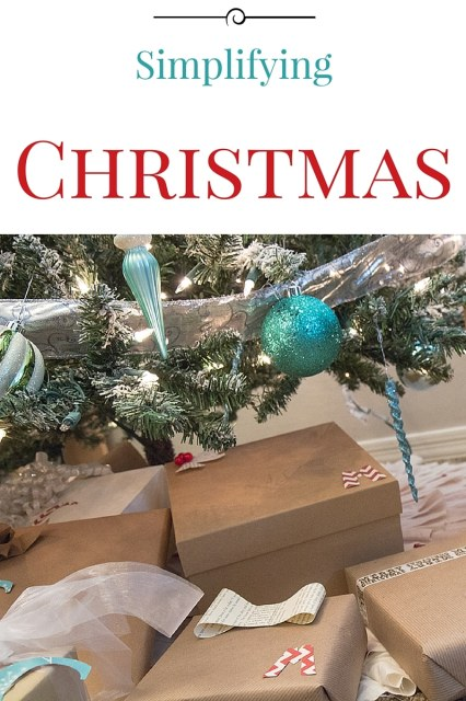 Simplifying Christmas - ways to make Christmas easier and save a lot of holiday stress while still making an incredible Christmas!