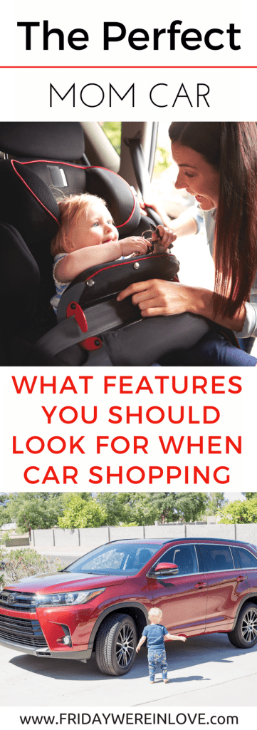 What Features to Look For in a Mom Car | Buying a Car | Family Car | Shopping for a Car | Car Shopping | Family Car SUV Friday We're in Love