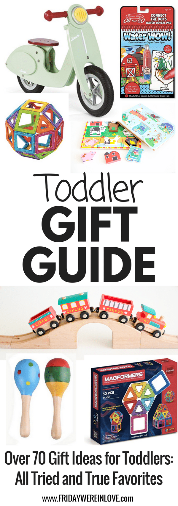 The ultimate toddler gift guide over 70 gift ideas for toddlers that are all tried  sc 1 st  Friday Weu0027re in Love & Toddler Gift Guide: Tried and True Toddler Gifts - Friday Weu0027re in Love