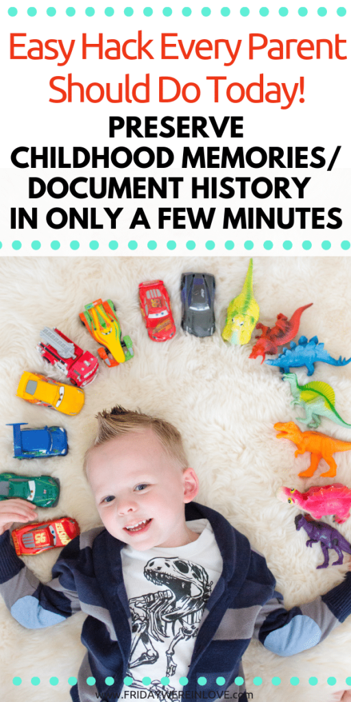 preserve child history the easy way