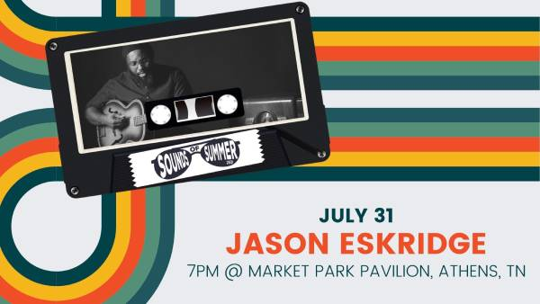 Sounds of Summer Music Festival - Jason Eskridge