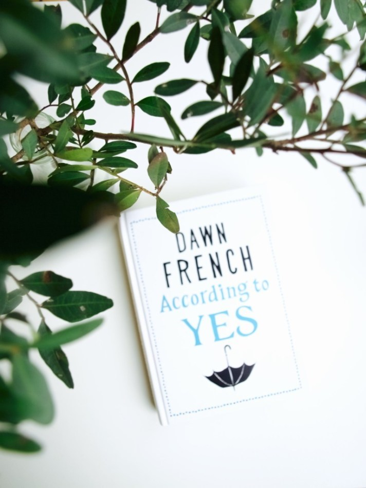 """According to Yes"" by Dawn French"