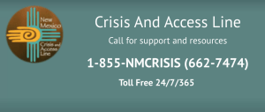 NM Crisis Hotline 1-855-662-7474