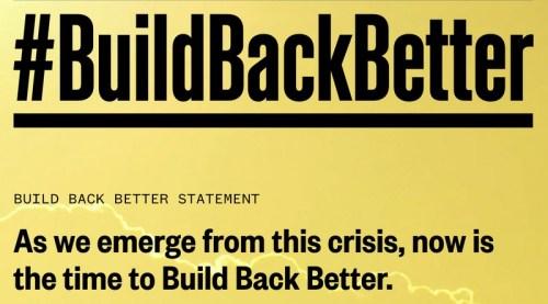 #BuildBackBetter campaign