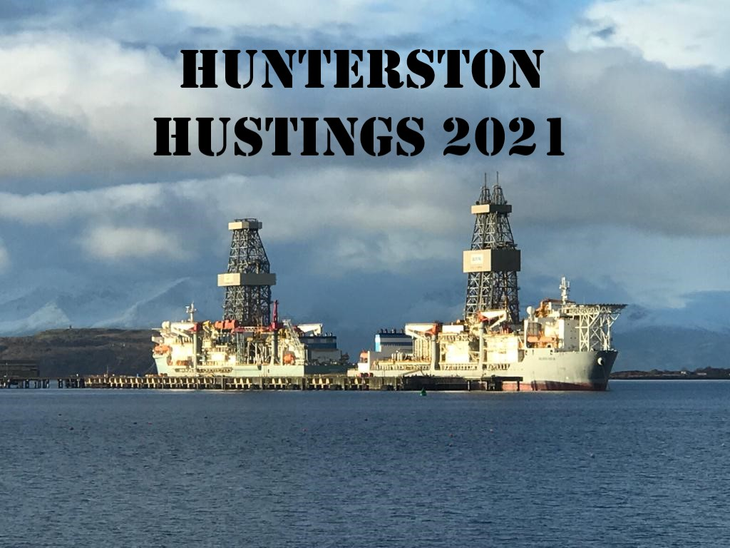 Register Now! '#HunterstonHustings' 21st April 2021; 7pm – 9pm