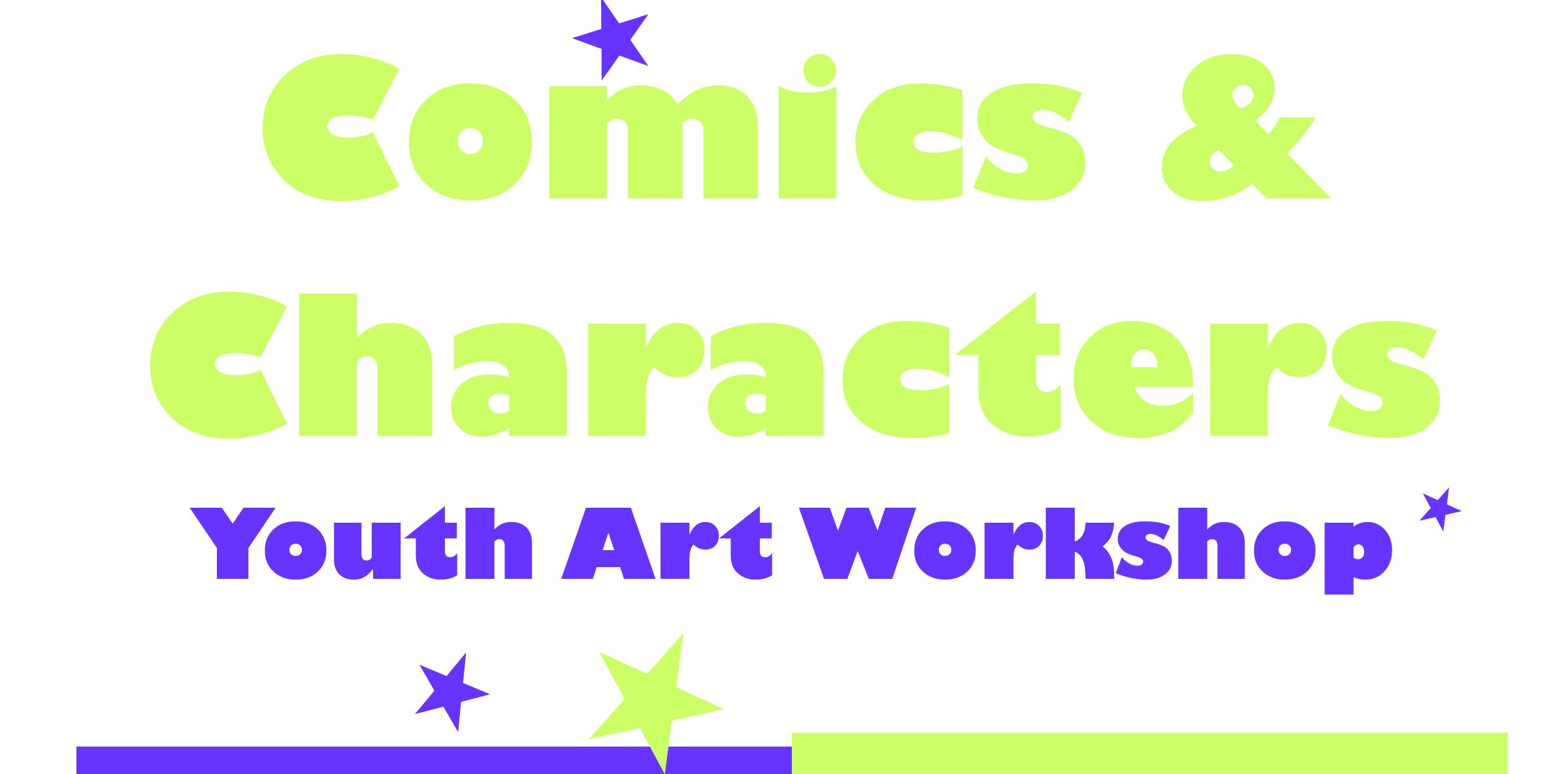 Comics & Characters Youth Art Workshop