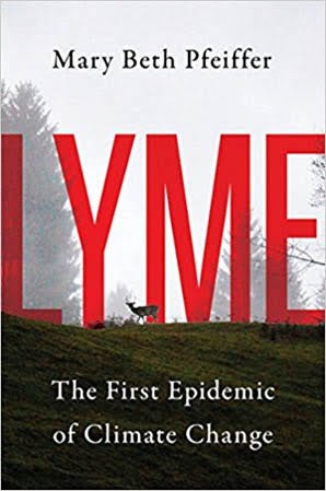 Book cover for Lyme: The First Epidemic of Climate Change