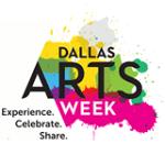 Celebrate Dallas Arts Week!