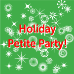 Another So Fine Petite Party for the Holidays Scheduled