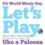 Uke-a-Palooza: So Many Songs, Such a Great Time!