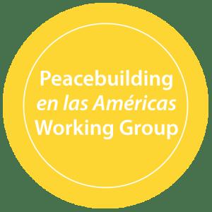 Peacebuilding en las Américas Working Group