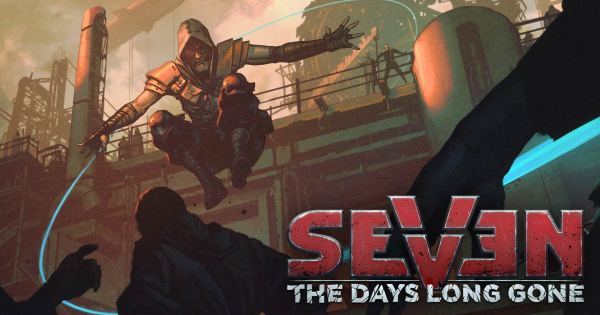 Chequea el Trailer de Seven The Days Long Gone-frikigamers.com