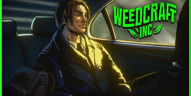 weedcraft-inc-el-juego-de-gestion-de-cannabis-abre-sus-dudosos-negocios-el-11-de-abril-frikigamers.com
