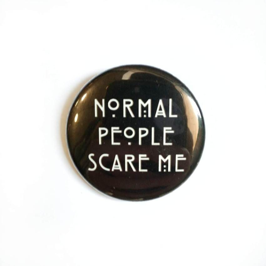 Chapas Normal People Scare me