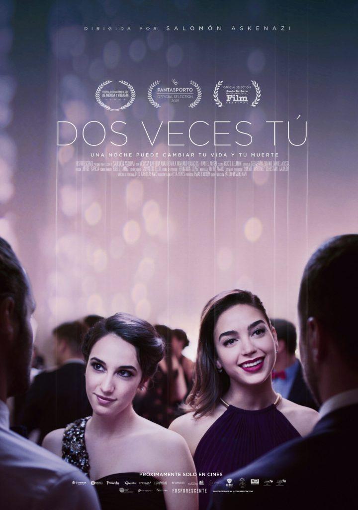 """""""Dos veces tú"""" película Mexicana de drama y misterio bajo la dirección de Salomón Askenazi, llega a cines comerciales el 22 de Ferebro."""