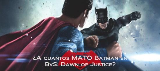 BvS Muertes Batman HEADER