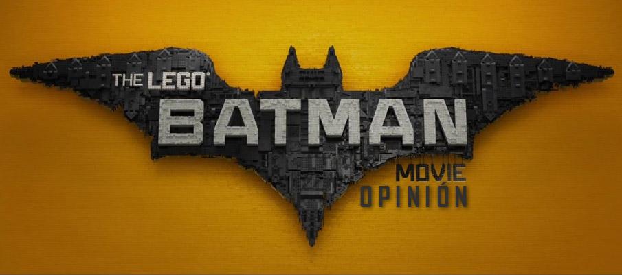 The Lego Batman Movie - OPINIÓN