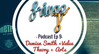 Podcast Ep9 - Damian Smith, Value & Arts