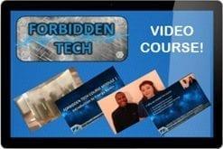 Forbidden Tech Video Course