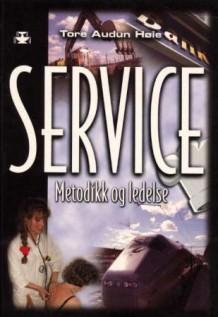 Service – Metodikk og ledelse, Tano Aschehoug 1999 (nå Universitetsforlaget)