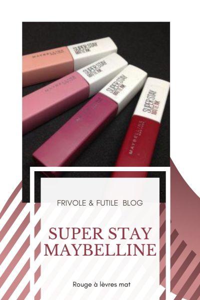 Frivole & futile Blog Super stay maybelline