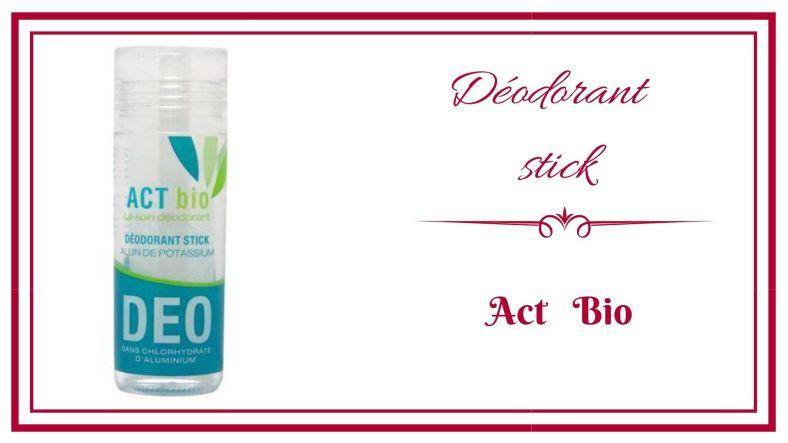 BLOG frivole et Futile deodorant stick act bio