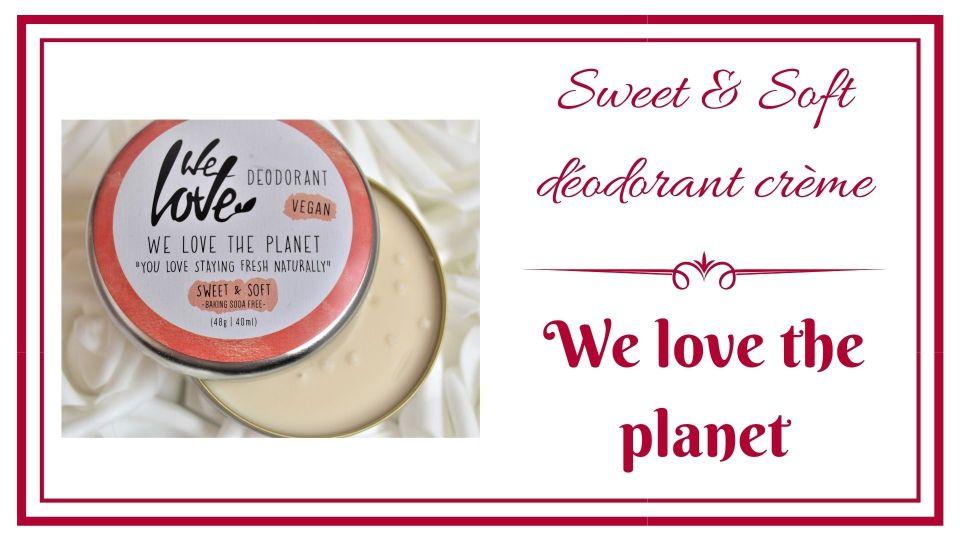 Sweet & Soft déodorant crème