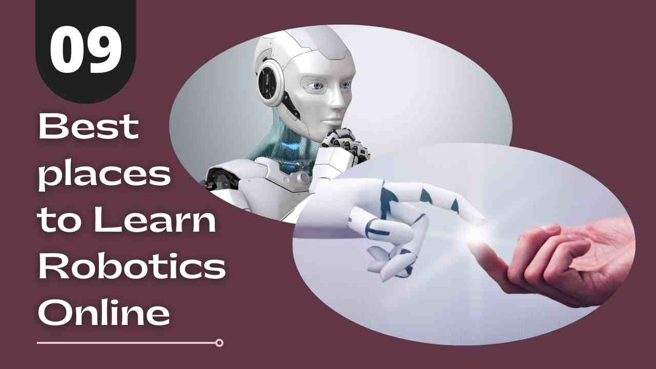 9 Best places to Learn Robotics Online || Learning fastest-growing network of today