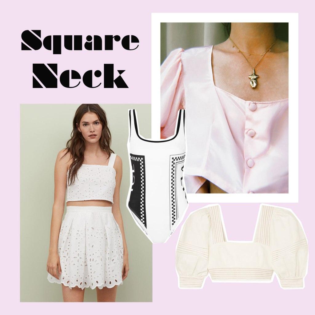Trend: Square Neck