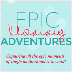 Epic Mommy Adventures