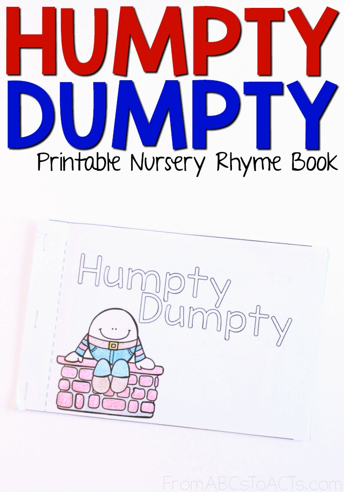 Humpty Dumpty Printable Nursery Rhyme Book From Abcs To Acts