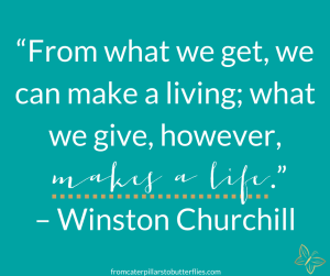 Quotes On Giving Back Endearing 53 Giving Back And Helping Others Quotes  From Caterpillars To