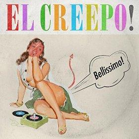 Review: El-Creepo! - Bellissimo!
