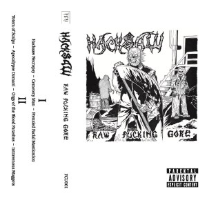 Cassette 001: Hacksaw's 'Raw Fucking Gore'