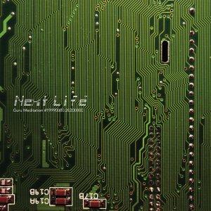 #197   Album Review   Next Life – Guru Meditation