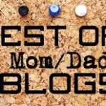Best of Mom/Dad Blogs 2013