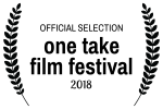 <h5>One Take Film Festival</h5><p>Selected for One  Take Film Festival in Zagreb, Croatia</p>