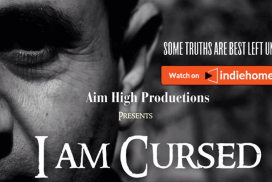 Cursed indiehomeTV - I am Cursed - a horror film <br>from director Shiraz Khan