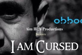 obbod Cursed - I am Cursed - a horror film <br>from director Shiraz Khan