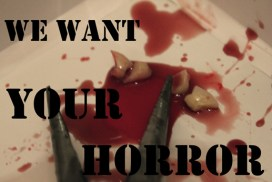 We Want - Chunks of Horror