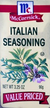 Italian seasoning - marjoram, thyme, rosemary, savory, sage, oregano, and basil