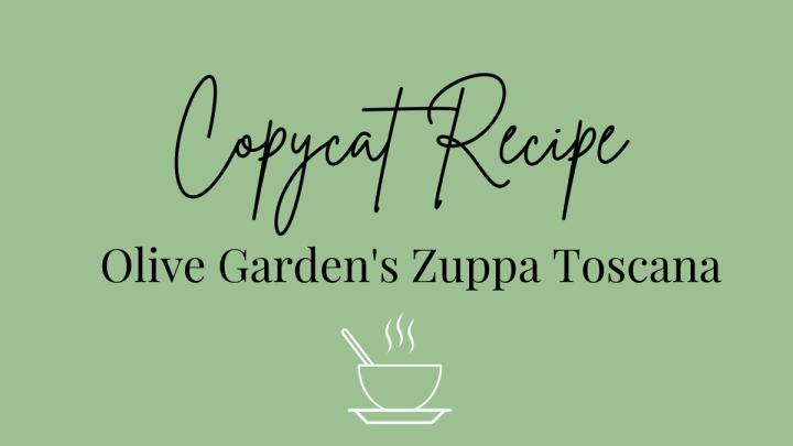 Olive Garden's Zuppa Toscana Copycat Recipe
