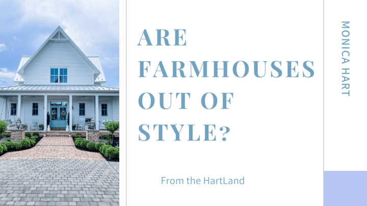 Are Farmhouses Out of Style?