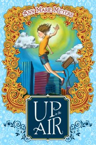 Up in the Air by Ann Marie Meyers