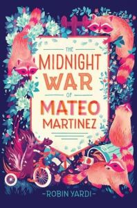 TheMidnightWarOfMateoMartinez
