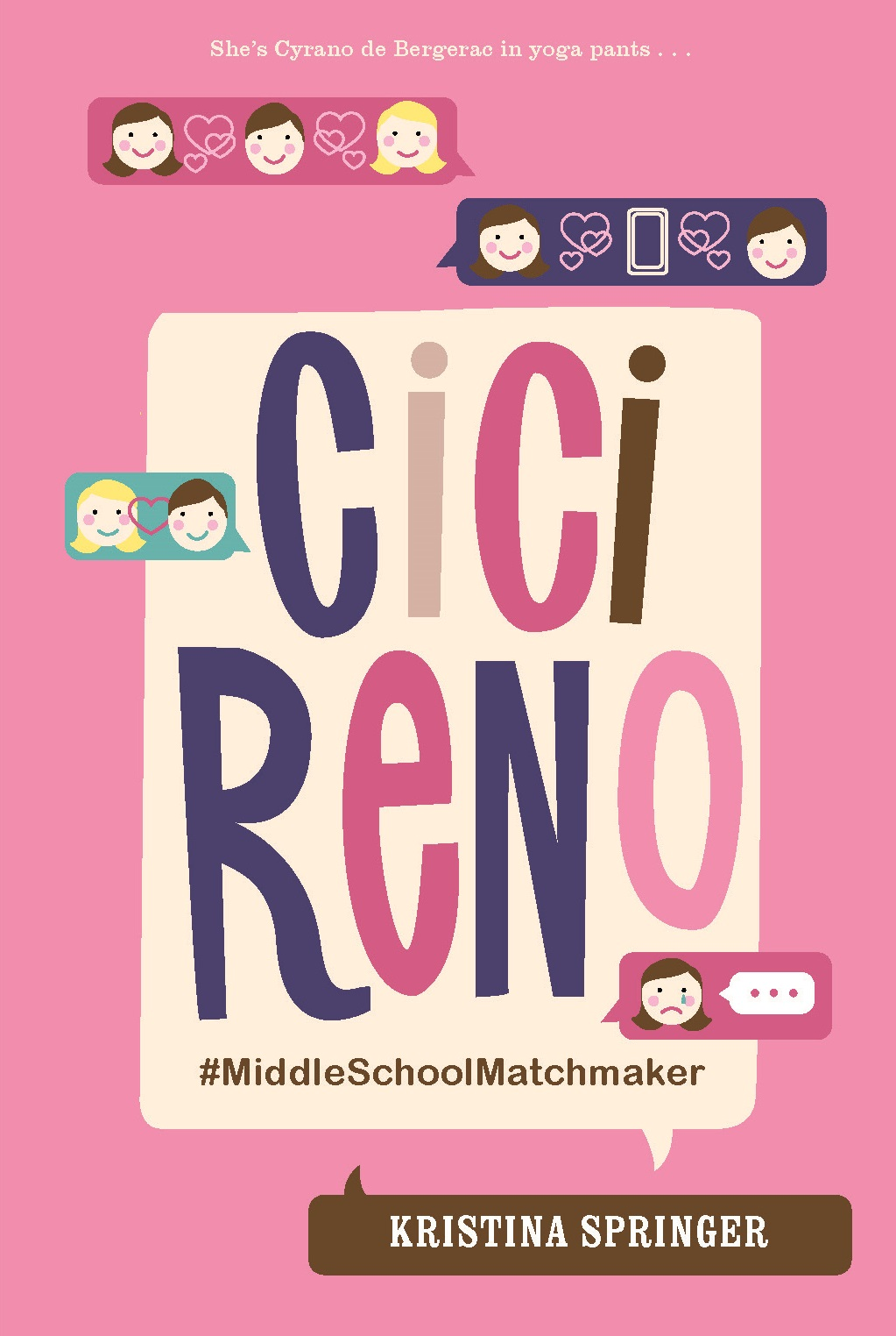 Cici Reno: #MiddleSchoolMatchmaker by Kristina Springer