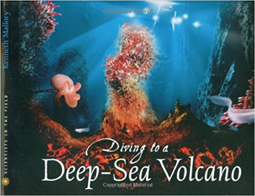 Cover of book, Diving into a Deep Sea Volcano by Kenneth Mallory