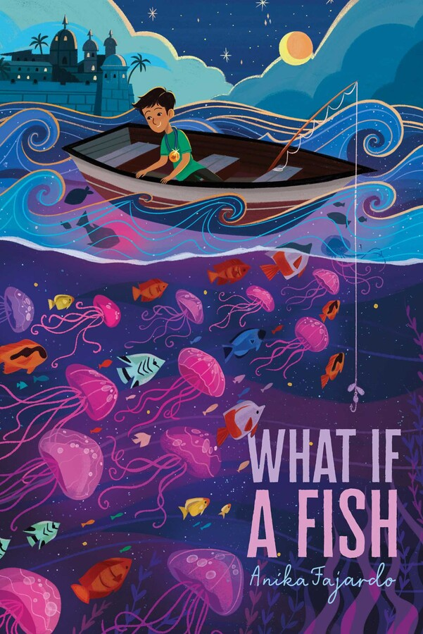 Interview with Anika Fajardo, author of What if a Fish plus a GIVEAWAY!