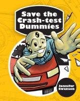 Save the Crash-test Dummies book by Jennifer Swanson